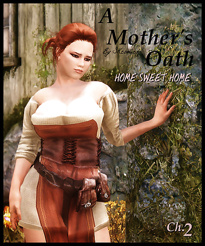 A Mothers Oath - Home Sweet..