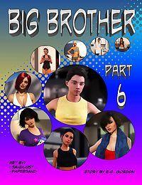 Sandlust- Big Brother Part 6